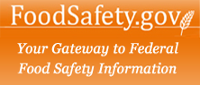 Food Safety.gov - Your gateway to Federal Food Safety information