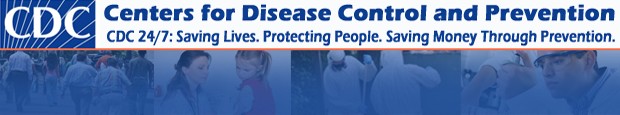 Centers for Disease and Prevention
