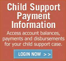 Log in to Child Support Information.