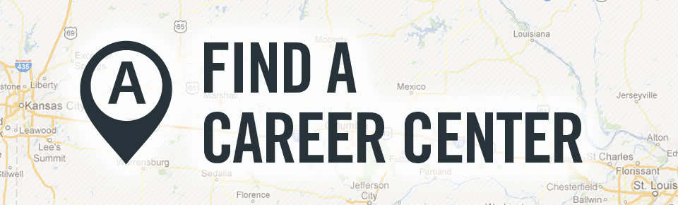 Find a Career Center in Missouri