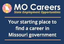 MO Careers - Start your career in Missouri government.