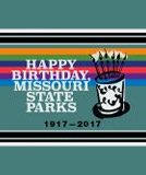 Happy 100 years, Missouri State Parks!